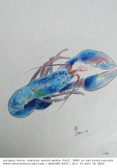 "Jacques Pepin, Blue Lobster, watercolor, art size: 12x9"", 2009, $750. framed"