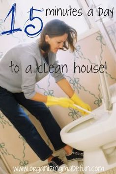 15 Minutes a day to a clean house | OrganizingMadeFun.com