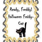 Freddy is going to a Halloween party....or is he?  Students will have a great time reading this Halloween themed Ready Freddy book.  This novel stu...