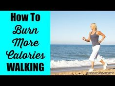 Walking to Lose Weight: How to Burn More Calories Walking - YouTube