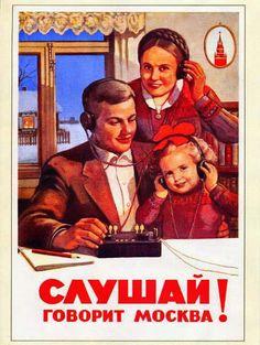 """Listen, Moscow is broadcasting! Vintage Labels, Vintage Ads, Vintage Posters, Soviet Art, Soviet Union, Back In The Ussr, Evil Empire, Propaganda Art, Socialist Realism"