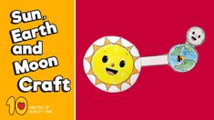 Sun Earth and Moon Craft 10 Minutes of Quality Time Sonne Erde und Mond Handwerk Earth For Kids, Moon For Kids, Planet For Kids, Sun And Earth, Space Activities For Kids, Space Crafts For Kids, Moon Activities, Science Projects For Kids, Space Videos For Kids
