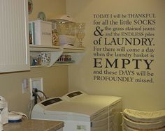 Today I will be thankful Laundry Room Raising by GSGVinylDesigns