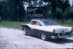 Welcome to Florida, 1950's.
