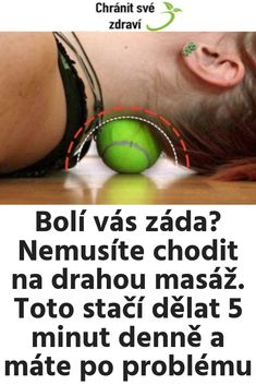 Bolí vás záda? Nemusíte chodit na drahou masáž. Toto stačí dělat 5 minut denně a máte po problému Sciatica, Organic Beauty, Human Body, Health And Beauty, Health Fitness, Hair Beauty, Healing, Exercise, Victoria