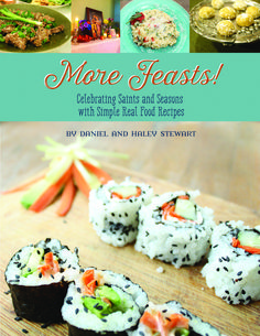 More Feasts! Celebrating the Saints and Seasons with Simple Real Food Recipes - Haley and Daniel Stewart