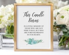 Memory Candle Sign, This Candle Burns, Printable Wedding Memorial Signage, Rochester Memorial Poems, Wedding Memorial, Diy Wedding, Wedding Gifts, Wedding Ideas, Wedding Decor, Blue Wedding, Wedding Things, Rustic Wedding