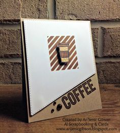 AJ Scrapbooking & Cards : Coffee Lovers Blog Hop #2 Coffee