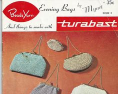 Evening Bags and More - Vintage Myart Crochet Book No.5