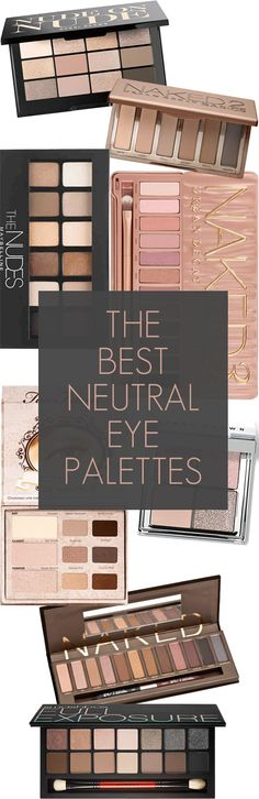 the BEST neutral eye palettes that work for everyone