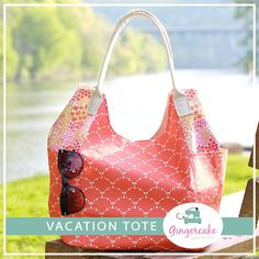 The Vacation Tote PDF Sewing Pattern from Gingercake