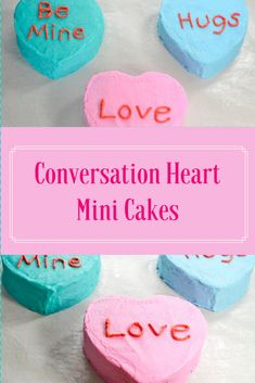 Valentine's Day Conversation Hearts Mini Cakes Recipe Valentine Desserts, Valentines Food, Walmart Valentines, Valentines Recipes, Holiday Recipes, Dinner Recipes, Mocha Cheesecake, Low Carb Pumpkin Cheesecake, Lemon Cheesecake Bars