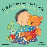 If Youre Happy Si Te Sientes Bien Contento (Dual Language Baby Board Books- English/Spanish) by Annie Kubler,http://www.amazon.com/dp/184643310X/ref=cm_sw_r_pi_dp_Dd3lsb0VXT6R6M3V