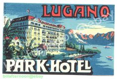 1920 PARK HOTEL Lugano Schweiz Switzerland Kofferaufkleber Luggage Label DECO