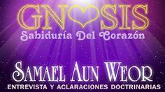 Samael Aun Weor - Entrevista y Aclaraciones Doctrinarias