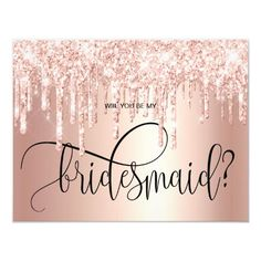 Rose gold glitter drips will you be my bridesmaid invitation birthday for best friend, best friend bday, girl best friend christmas gifts #bestfriendsbaby #bestfriendgift #bestfriendsday, christmas diy, diy christmas decorations, diy christmas ornaments, christmas table decor Best Friend Christmas Gifts, Best Friend Gifts, Christmas Table Decorations, Diy Christmas Ornaments, Custom Invitations, Birthday Invitations, Burgundy Wedding Invitations, Best Friend Birthday, Will You Be My Bridesmaid