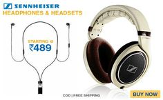 Sennheiser headphones starting @ Rs 489. If you love music, you' ll love this too !