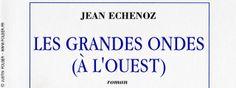 Echenoz © France Inter - 2014 / Justin Folger.