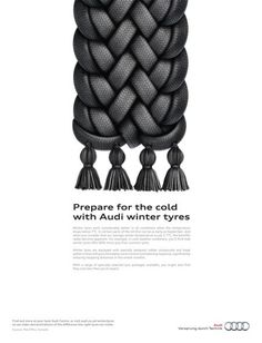 The Print Ad titled Winter Tyres, 1 was done by BBH London advertising agency for Audi in United Kingdom. Ads Creative, Creative Advertising, Advertising Design, Graphic Design Posters, Graphic Design Typography, Branding Design, Winter Car, Winter Tyres, Marketing Case Study