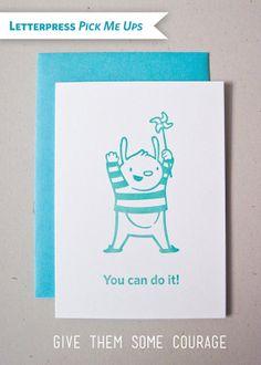 You can do it Letterpress Pick Me Up Card by cuddlefishpress