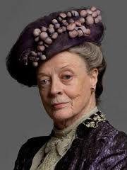 """Dowager Countess"" - Maggie Smith"