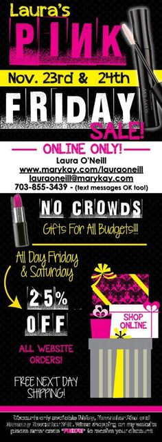 MaryKay.com/lauraoneill Free Next Day Shipping:::BLACK FRidAY and Small Business Saturday