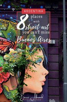 Street art that you can't miss when in Buenos Aires   #argentina #buenosaires #travel #LatinAmerica #streetart #travelblog Visit Argentina, Family Travel, Group Travel, Travel Route, South America Travel, Beautiful Places In The World, Travel Articles, Travel Tips, Places To See