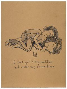 unconditional love. te quiero en cualquier condición y bajo cualquier circunstancia. Amor incondicional www.twinshoes.es: