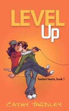 Level Up (Fandom Hearts #1) by Cathy Yardley