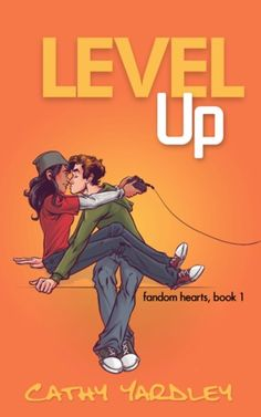 Level Up (Fandom Hearts #1) by Cathy Yardley