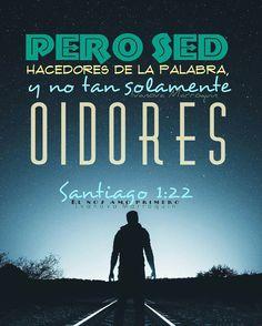 No sólo ser oidores sino hacedores de la palabra de Dios