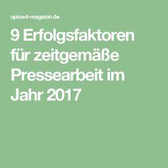 9 Erfolgsfaktoren für zeitgemäße Pressearbeit im Jahr 2017