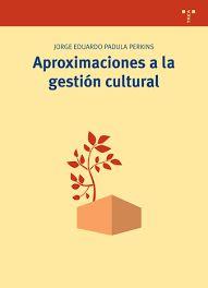 Aproximaciones a la gestión cultural, reseña elaborada por Laura Novelle