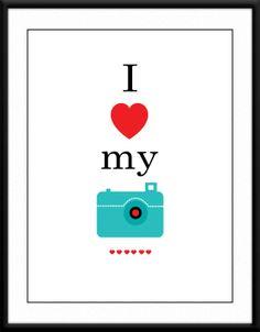"Wall Art. I love my camera 8x10"" Printable Art by SweetPatunyPrints, $5.00"
