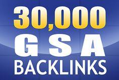 build 30,000 GSA backlinks for good seo rankings by preciseseo