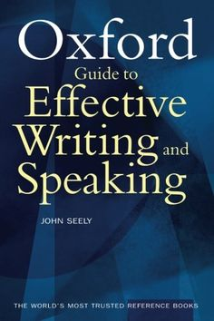Download free 6 essential english grammar books from here e oxford guide to effective writing and speaking by john seely http fandeluxe Images