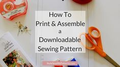 How To Print and Assemble Our Download PDF Patterns – Style Sew Me