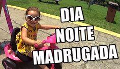 DIA NO PARQUE   NOITE NO TEATRO   MADRUGADA COM PAPAI