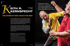 Spread of our cover interview with Sifu Keith R. Kernspecht from Issue No. 26. For a complete Table of Contents, please visit: http://www.wingchunillustrated.com/issue-26-table-of-contents/