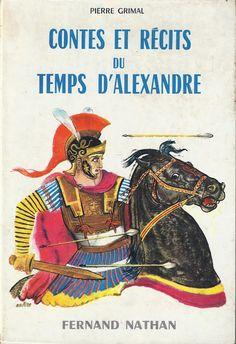 école : références: Contes et Récits du temps d'Alexandre (1962)