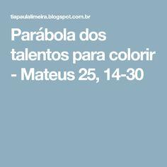 Parábola dos talentos para colorir - Mateus 25, 14-30