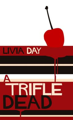 A Trifle Dead, by Livia Day