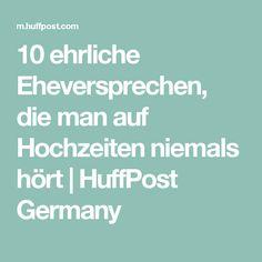 10 ehrliche Eheversprechen, die man auf Hochzeiten niemals hört | HuffPost Germany
