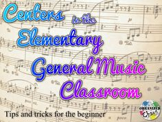 Organized Chaos: Teacher Tuesday: centers in the elementary general music classroom. Tips for teachers thinking about starting centers in their classroom. Management, organization, and content ideas.