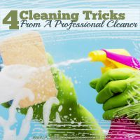 Is cleaning taking you all day? Learn 4 cleaning tricks professional cleaners use to make cleaning fast and easy.
