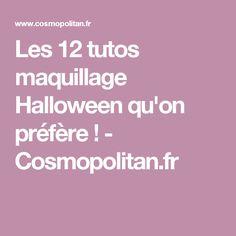Les 12 tutos maquillage Halloween qu'on préfère! - Cosmopolitan.fr