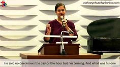Keep Watch - Pastor Ayesha Ameresekere's message on second coming of Christ .  Watch full sermon: https://youtu.be/1BV-XlKsOUE   #calvarychurchsrilanka #secondcoming #watch