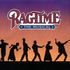 Ragtime - The Musical (1998 Original Broadway Cast) One of my favorite musicals.