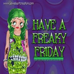 days of the week, Freaky Friday, Halloween greetings, Friday scary, Betty Boop, Zombie Betty Boop