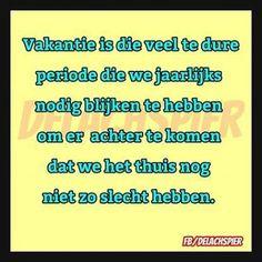 leuke spreuken over vakantie 1316 beste afbeeldingen van spreuken   Dutch quotes, Lyrics en Quote leuke spreuken over vakantie
